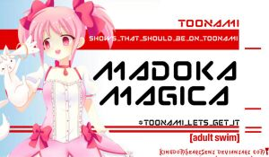 Madoka Magica Should Be on Toonami by KingdomHeartsENT