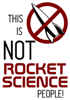 NOT Rocket Science by BJ-O23