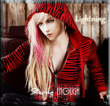 Lightning- Strong Enough by XxClaireStrifexX