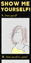 Show me yourself meme by Arenja
