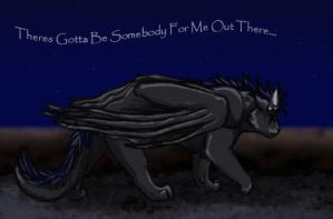 Theres Got to Be Somebody.. by Saborcat
