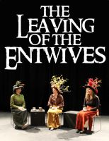 Script: The Leaving of the Entwives by charliechaplin42