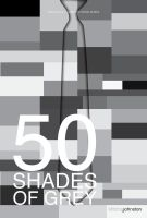50 Shades of Grey Minimalist Poster by pmjohnst