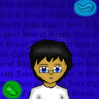 John Egbert- Heir of Breath by RMAfan101