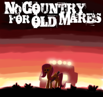 No Country for Old Mares by mylittlebadzerg