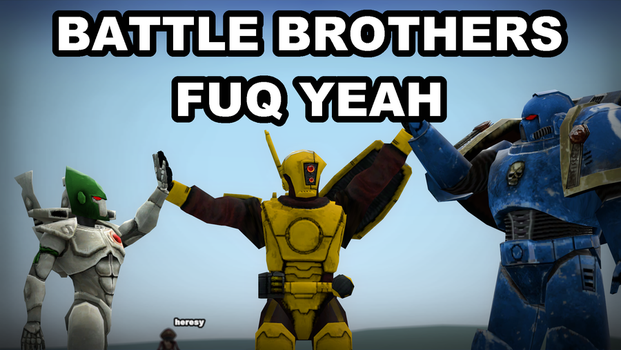 gmod - BATTLE BROTHERS by Stormbadger
