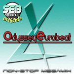 SEB Deluxe presents: OdysseyEurobeat Non-Stop Mix by TheAuthorGl1m0