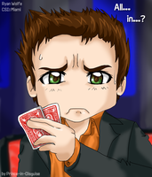Ryan Wolfe - Poker Face by Prince-in-Disguise
