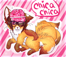 CHICA CHICA! by felicities