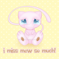 I miss 'mew' so much! by majoura