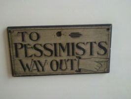 To pessimists way out... by furiousflamewolf
