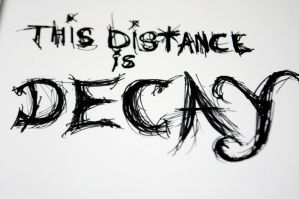 This Distance is Decay by EazyParise
