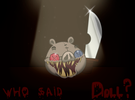 Doll from the Haunted Hogs. by Stormtrooper-pig