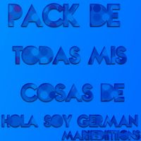 Pack de German Garmendia [Hola Soy German] by MariiEdiitiions
