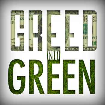 Greed2Green by Sentry15