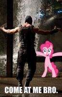COME AT ME BRO Bane/Pinky by Dustiniz117