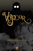 Vapour teaser poster by MikeMahle