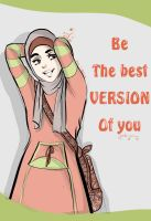be the best version of you by gada-jermy