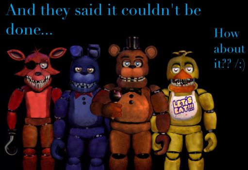 The Unwithered Animatronics are back!!! by xxChilledChrisxx