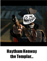 Assassin's Creed 3: Haytham the Trolly Templar... by Shadow-chan15