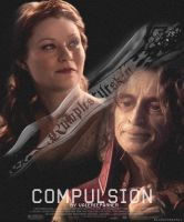 Compulsion - Fanfic Poster by BloodyDeath11