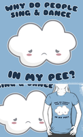 Cloud Pee T-Shirt by Kezzi-Rose