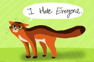 I Hate Everyone by Meepersthecat