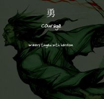 Courage by Shogun-Assassin