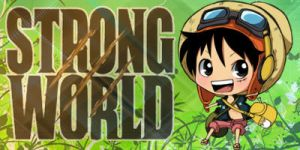 Strong World Luffy SIG by xXxCheekyCandyxXx