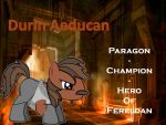Durin Aeducan by ProfessionalParrot