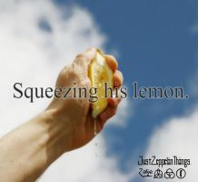 Lemon Squeezing: JustZeppelinThings. by CassieCros13