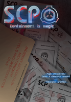 =DECOMMISSIONED= SCP: Containment is magic  Page:0 by quadren4