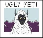 Ugly Yeti by Misanuroka