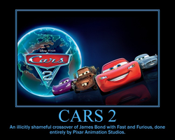 Cars 2 Demotivational by Sephirath21000