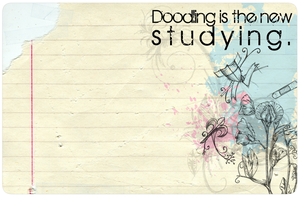 Doodling is the New Studying by Miilydork