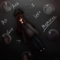 And all i got left is memories by xXLyraUnknownXx