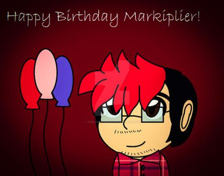 Happy Birthday Markiplier by XMelodyBronyX