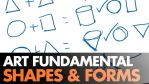 Art Fundamental: Shapes and Forms - video by ClintCearley