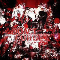 +Dont Forget by UpThebiebs