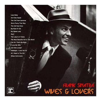 Sinatra : Wives and Lovers by Bispro