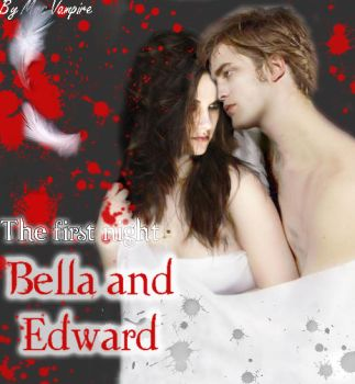 Bella and Edward First Night by GentlyVampire