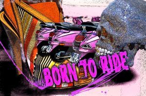 Born to Ride by carsonations