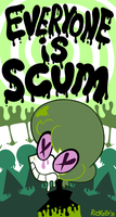 Everyone is Scum by Rickz0r