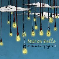 Andrew Belle - All Those Pretty Lights by Doctor-Pencil