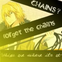 Forget the CHAINS by jenuchiha0519