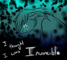 I'm not INVINCIBLE by Mzclueless