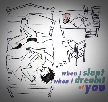 when i slept. by 1rf4