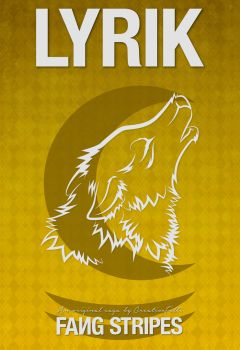 Fang Stripes Character Poster: Lyrik by CreativeFelli