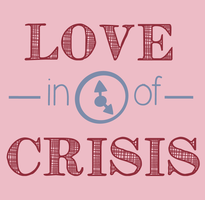 Love -in time of- Crisis by mel--mel