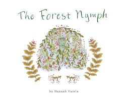 'The Forest Nymph' Mini Title Page by hannahv92